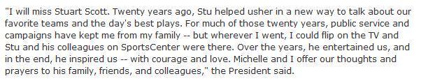 President Barack Obama.on Stuart Scott: http://t.co/7YXGLx2wHy http://t.co/j06MyyYVJE