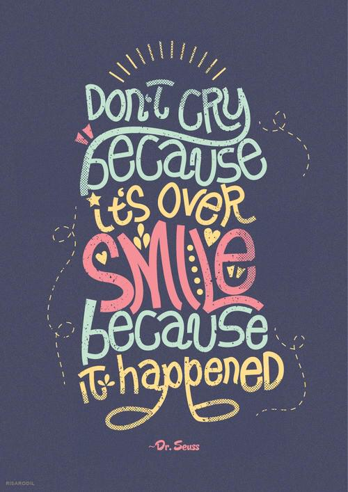 """Action for Happiness ar Twitter: """"Don't cry because it's over ..."""