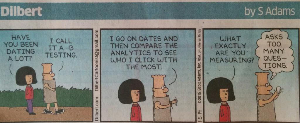 A-B testing has arrived.  It's on Dilbert.. :) cc: @wingify @CrazyEgg @Optimizely http://t.co/g9FK9Yx3kt
