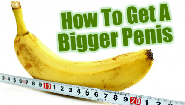 How To Naturally Increase Penis Size Without Pills