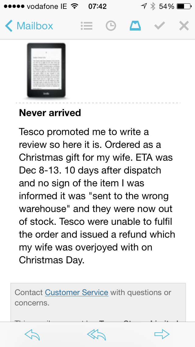"Tesco prompted me to review the kindle they were unable to send me. Apparently my review ""failed moderation"" http://t.co/9U4H7GN6OK"