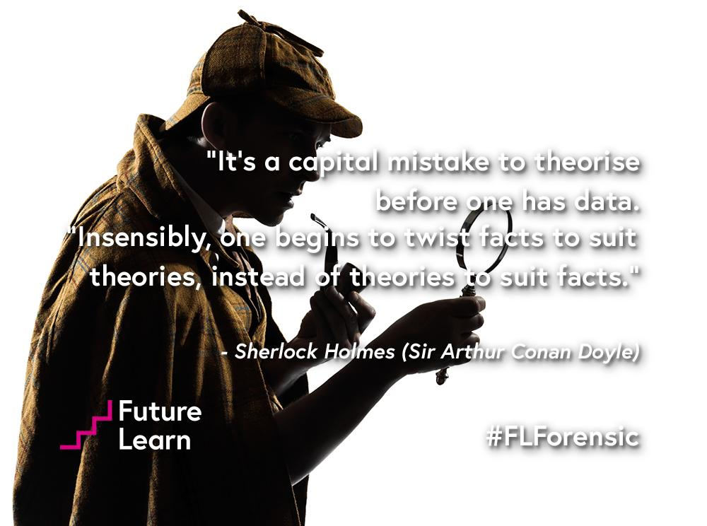 Futurelearn On Twitter A Great Quote From Sherlockholmes A Fictional Character But Also A Pioneer Of Forensic Science Flforensic Http T Co Pgu5fquxxk