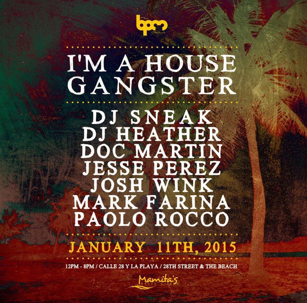 #MM Sun Jan 11 @TheBPMFestival @DJ_Sneak @joshwink1 @sublevelDoc @djmarkfarina & mre #PlayaDelCarmen #HouseMusic http://t.co/hH20gbKWsu