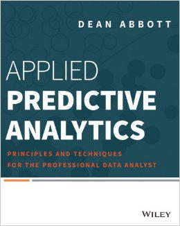 Applied Predictive Analytics book by Dean Abbott