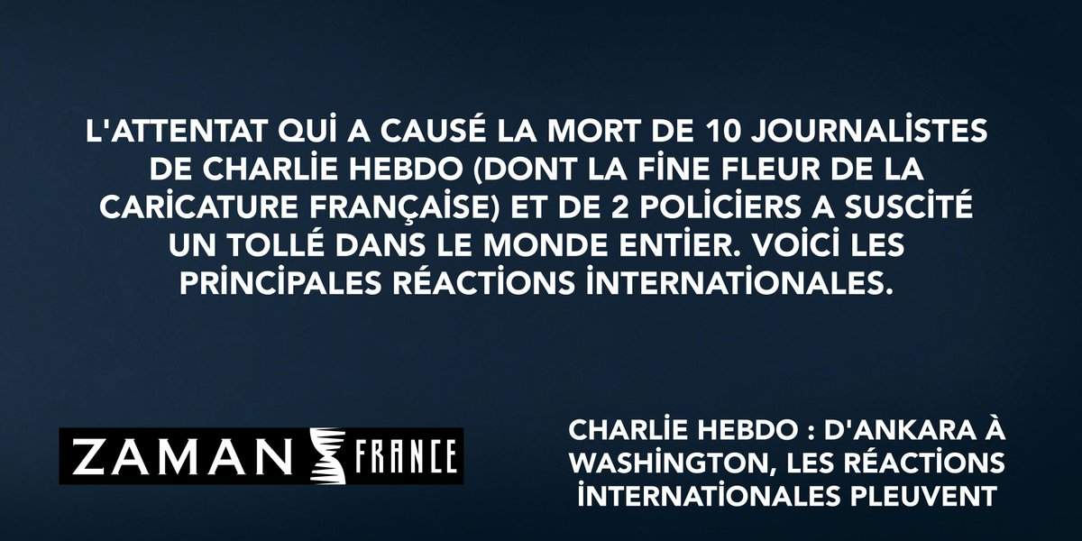 Charlie Hebdo : D'Ankara à Washington, les réactions internationales pleuvent http://t.co/ouIHQ5BCue #CharlieHebdo http://t.co/gqmjaXQdGb