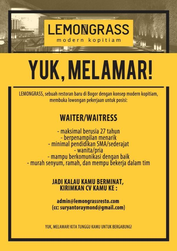 Lemongrass Resto On Twitter Info Lowongan Kerja Bogor Gabung Jd Lemongrass Crew Untuk Posisi Waiter Waitress Kulinerbgr Loker Lowongan Http T Co Uwrtzqfwua