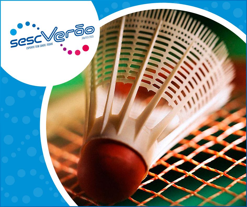 Conheça o badminton, uma novidade do SESC Verão 2015 em Lorena.