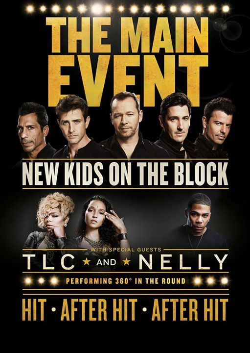 New Kids on the Block NKOTB TLC Nelly The Main Event Tour