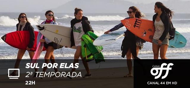 Surfe, stand up paddle e kitesurfe estão na 2ª temporada de  Sul Por Elas. Às 22h, no @CanalOff HD (44). http://t.co/f5RHqYud4S