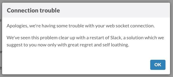 Shut it down, everyone. @slackHQ wins best error message ever http://t.co/TIFsFdZZ8N