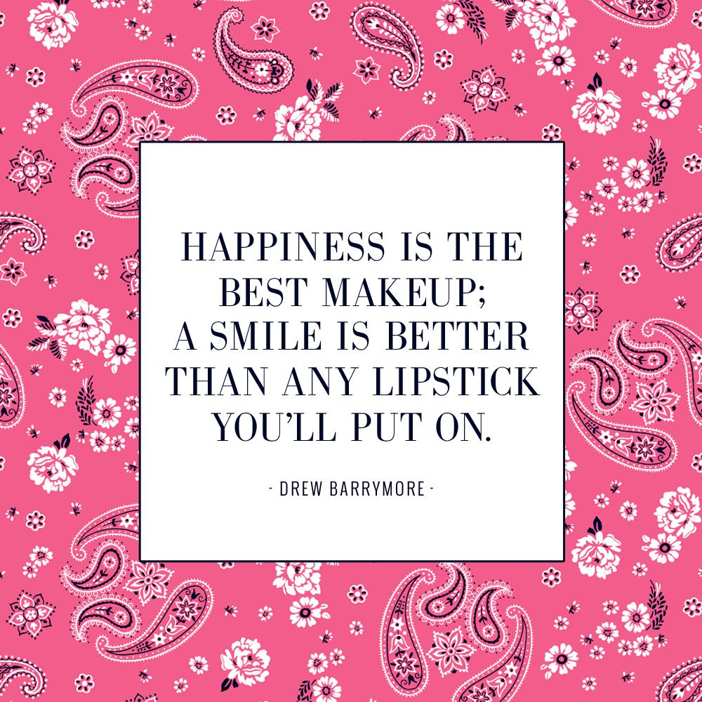 "Lipstick Quotes Aerie On Twitter """"happiness Is The Best Makeup A Smile Is"