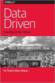 Data Driven: Creating a Data Culture