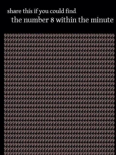 #RT if you could find the 8 within a minute. Look closely at the numbers. It´s possible...good luck! http://t.co/8ddE1zOImV