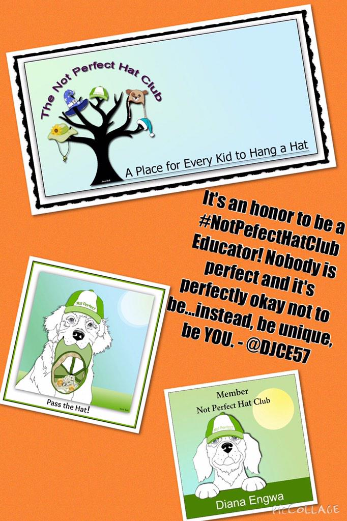 @DJCE57 @martysnowpaw @JenaiaMorane A great invitation to join educators at #NotPerfectHatClub #tlchat #NYEDchat http://t.co/2sHqQnhCLh