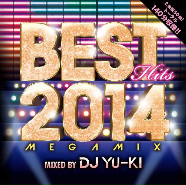 【RT希望】 BEST HITS 2014 Megamix mixed by DJ YU-KI 本日発売です! WonderGooの展開が無双!! iTunesも調子良し!! 詳細はコチラ→http://t.co/pr2T63DN9b http://t.co/IHZeD4xO8h