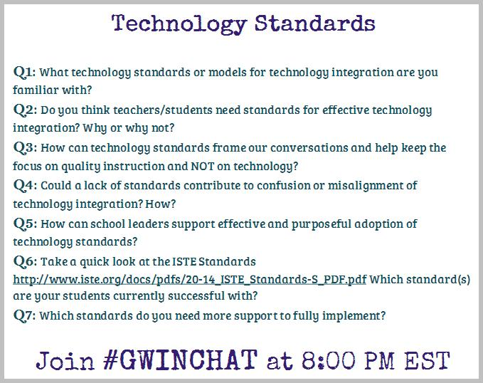Join us in 15 minutes for #Gwinchat to talk Technology Standards - all are welcome! http://t.co/S8cwJfqmvL