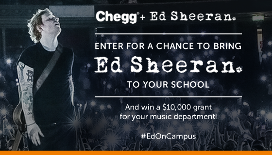Want @Chegg to bring @edsheeran to your school? Enter & find out how you can get #EdOnCampus http://t.co/qLw8Fd1Yq0 http://t.co/UnzfPhCGLe