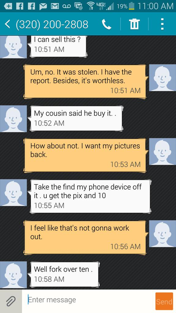 My phone has been found in Fargo, North Dakota, and is being held hostage for a $10 ransom. Oops. A phone number. http://t.co/vwXxjR7ffz