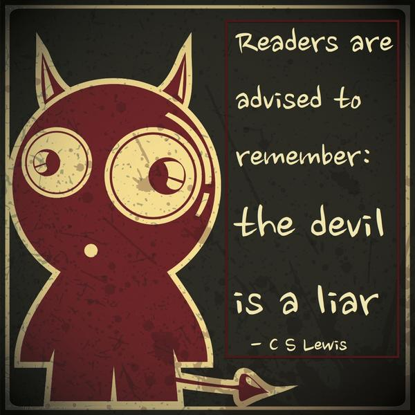 c s lewis on twitter readers are advised to remember the devil is a liar cslewis preface to the screwtape letters httptco9kjyuozrgd