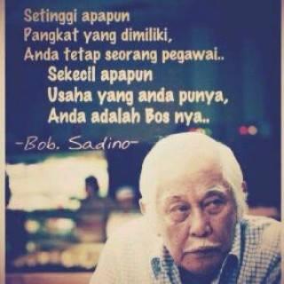 Kutipan Almarhum ini, yang juga memotivasi gue buat jalanin bisnis.  RIP Bob Sadino http://t.co/xWJ8omEaKr