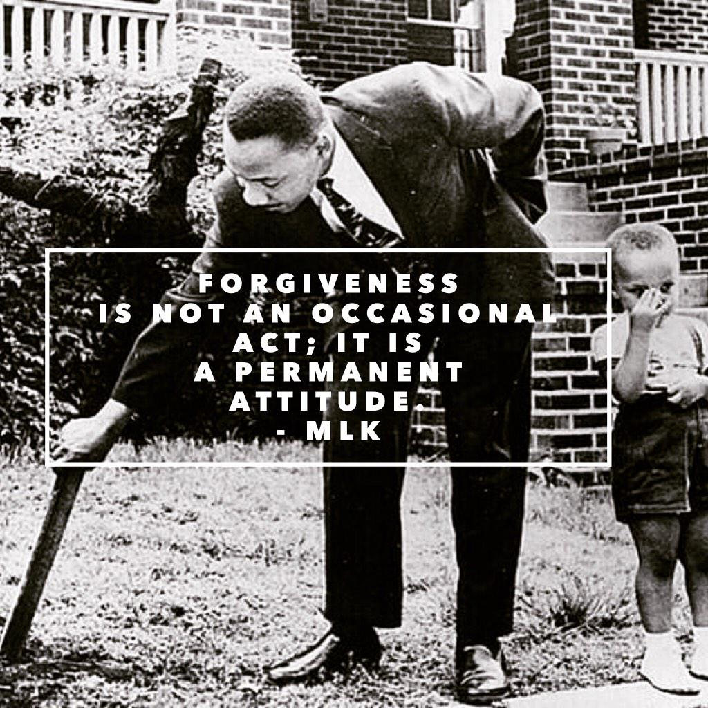 Forgiveness is not an occasional act; it is a permanent attitude. - #MLK http://t.co/zSbqgHQBi2