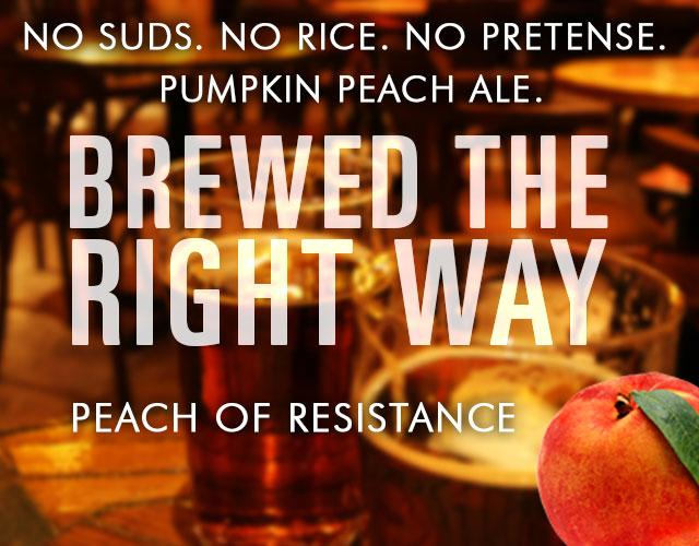 Introducing Peach of Resistance. It's a brew to be fussed over. #pumpkinpeachale http://t.co/hL1lTyUdxx http://t.co/CW9uPF0tVY