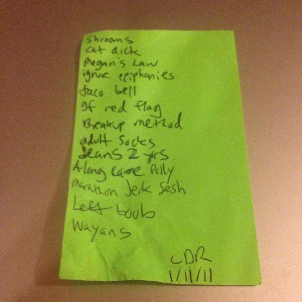 Historic @twittels set list from Comedy Death-Ray 1/11/11 #tacobell #marathonjerksesh http://t.co/eJiHaZOU46