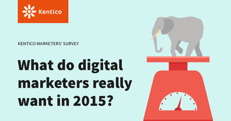 Survey: What Do Digital Marketers Really Want in #2015? http://t.co/L5yxytKy5l #marketing #digitalmarketing #kentico http://t.co/cNLqjnf7Or