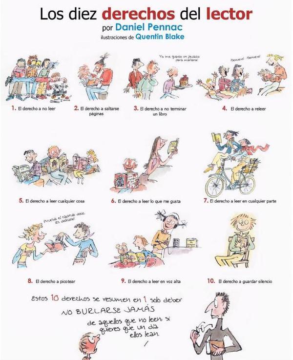 Los diez derechos del lector, Daniel Pennac. Ilustraciones de Quentin Blake. http://t.co/KU9GVodVZX