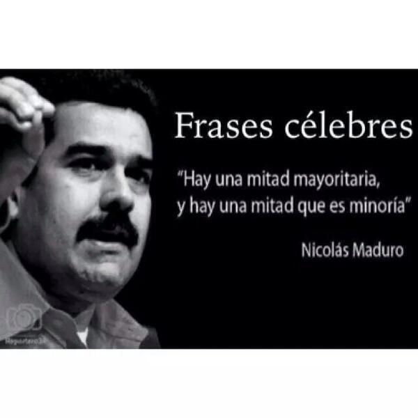 """Frases de @NicolasMaduro: """"Hay una mitad mayoritaria, y hay una mitad que es minoría"""" #venezuelaenrecesion http://t.co/e7eE5MrgoC"""