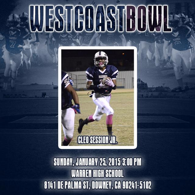 """Garfield Football on Twitter: """"Be sure to catch Cleo Session Jr. in the West Coast Bowl at Warren High School (Downey, CA) today at 3pm. ..."""