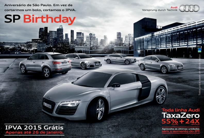 Só para quem mora em SP: toda a linha Audi está com condições especiais e IPVA 2015 grátis. Mas corre! É só até hoje. http://t.co/rmmz4AWzJO