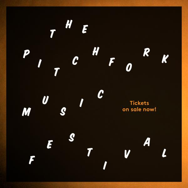 Pitchfork Festival 2015 | Lineup | Tickets | Prices | Dates | Video | News | Rumors | App | Chicago | Hotels