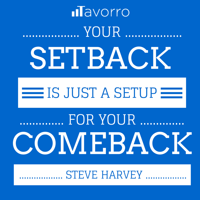 Love this #success #quote from @IAmSteveHarvey Your Setback is Just a Setup for Your Comeback #Tavorro http://t.co/YQLDHvFK85