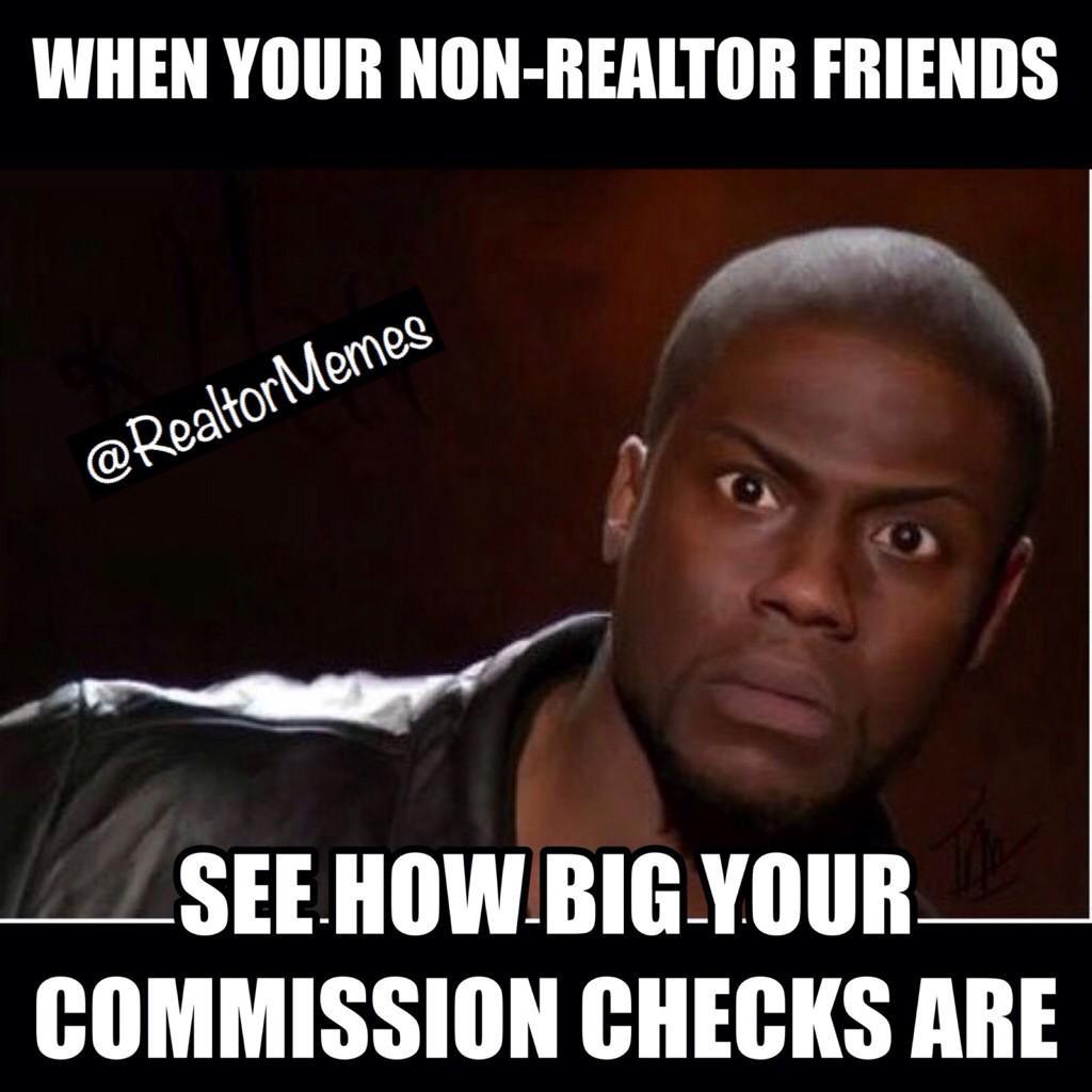 Realtor Memes On Twitter Happy Tuesday Make Those Big Checks Realtor Realtors Realestateagent Realtormemes Http T Co V9ft87ivlg