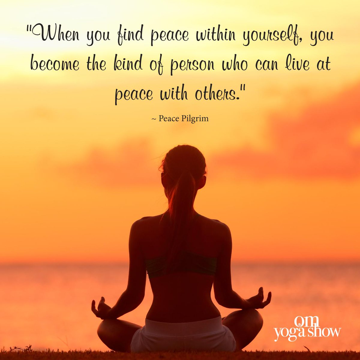 Om Yoga Show On Twitter When You Find Peace Within Yourself You