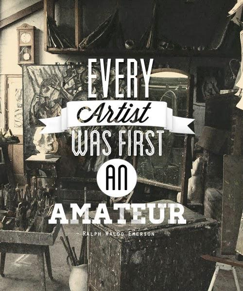 """Every artist was first an amateur"" - Ralph Waldo Emerson #inspiration http://t.co/Tb2M1Zc2Iv"