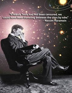 #nikolaTesla If Nikola Tesla had not been censured, we could have been traveling between the stars by now. http://t.co/vMmUmcD4wz