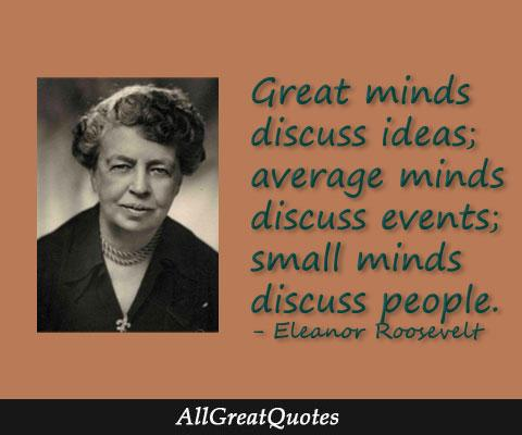 Great minds discuss ideas; average minds discuss events - http://t.co/JOBXLUZa4w http://t.co/Vu8PYoPwRM