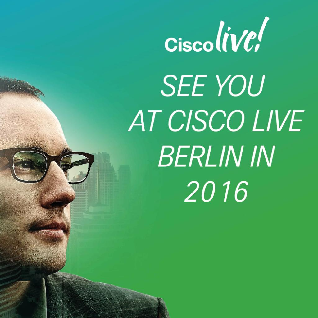 We look forward to see you in Berlin for Cisco Live 2016! #CLEUR http://t.co/EUai4jgd4D