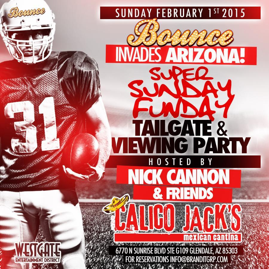 ARIZONA SUNDAY! Join #NickCannon and Friends as Bounce invades Arizona for a Super Bowl Tailgate and Viewing Party! http://t.co/1NWwuB0hp4