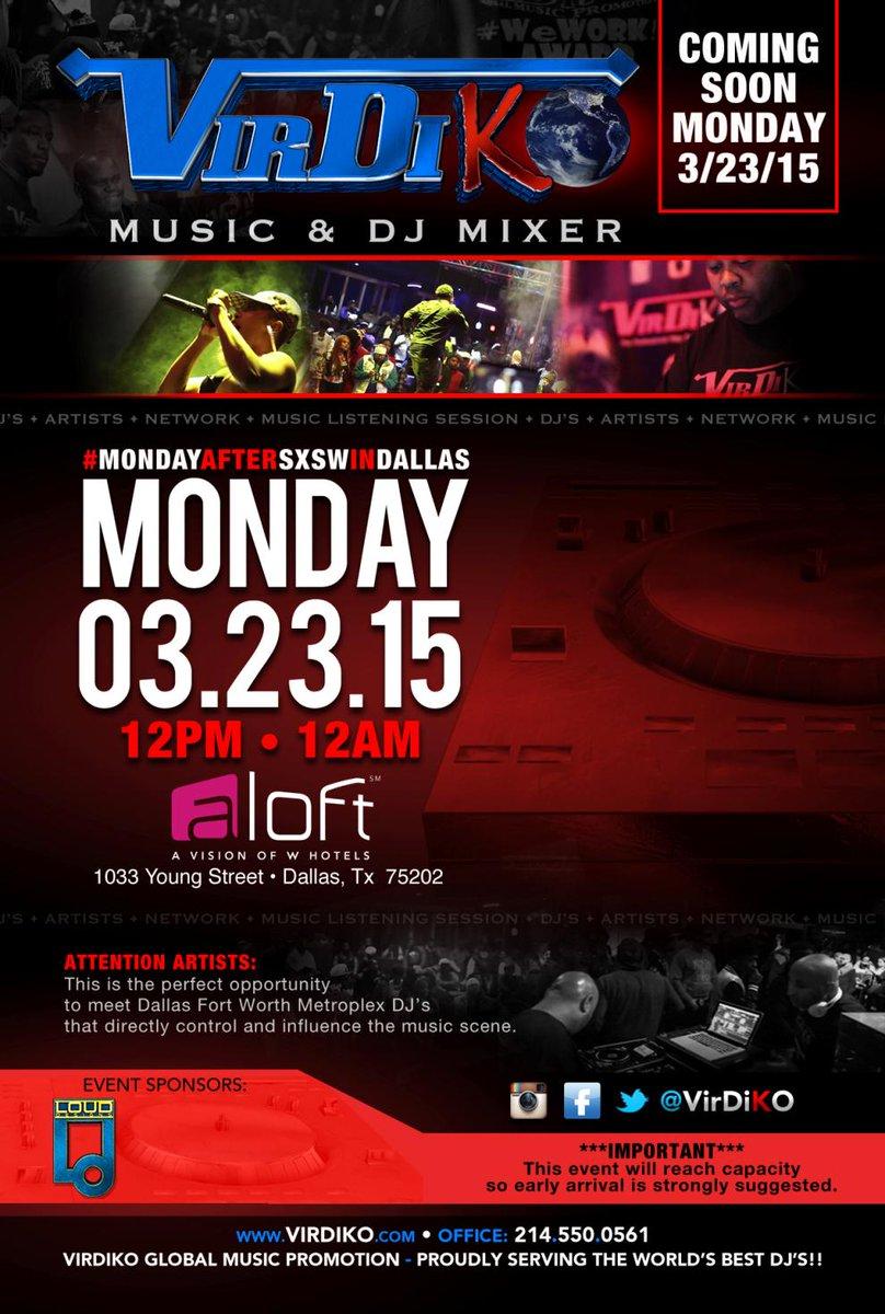 @VirDiKO Music & DJ Mixer 3/23 #MondayAfterSXSWInDallas 12pm-12am at A Loft #Dallas #TX  http://t.co/abSI1MDFcu