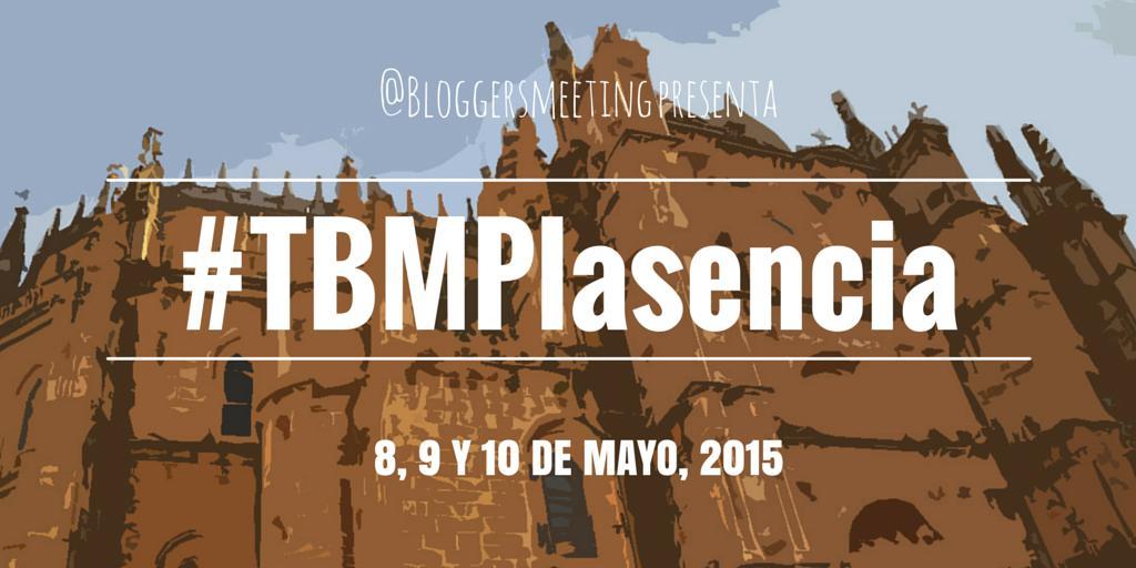 Bloggers, save the date. Del 8 al 10 de mayo nos vamos al #TBMPlasencia #Plasencia #Extremadura #TBM2015UK http://t.co/uU9DrD1naI