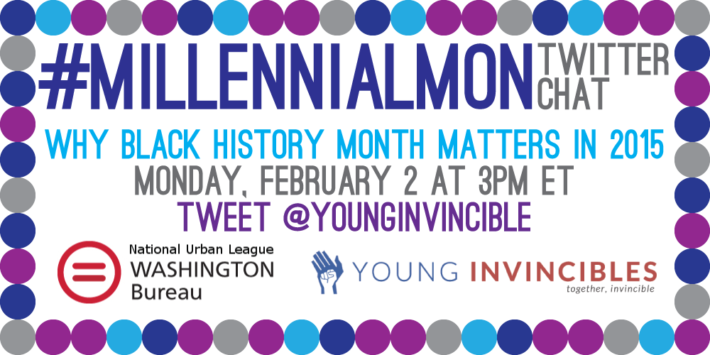 We're really excited about #BlackHistoryMonth - join us for #MillennialMon next week, if you are, too! http://t.co/9KBiwxIFqX