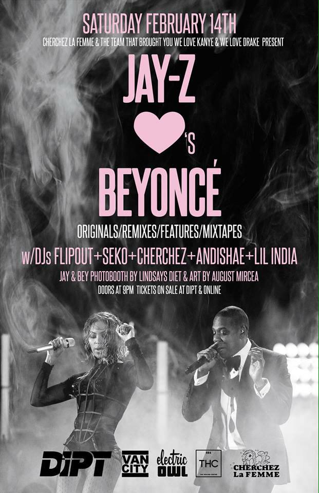 This V-Day we have #JAYZLOVESBEYONCE w/@djFlipout @djseko Cherchez @andishae & @LILINDIA!! Tickets at @DIPTVANCITY!!! http://t.co/skeFKEb4bS