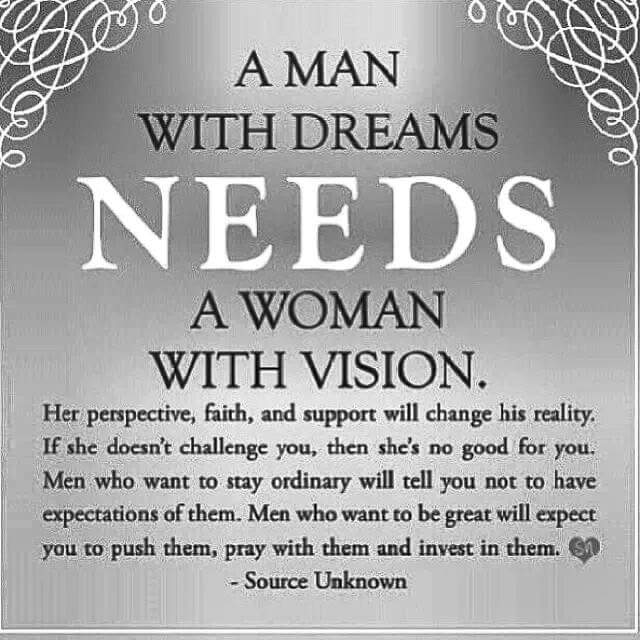 Vision Quotes | Inspire On Twitter A Woman With Dreams Needs A Man With Vision