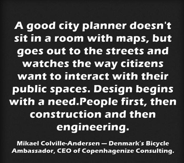 A good city planner doesn't  sit in a room with maps.....  Mikael ColvilleAndersen-CEO of Copenhagenize Consulting· http://t.co/vn43yOCRtZ