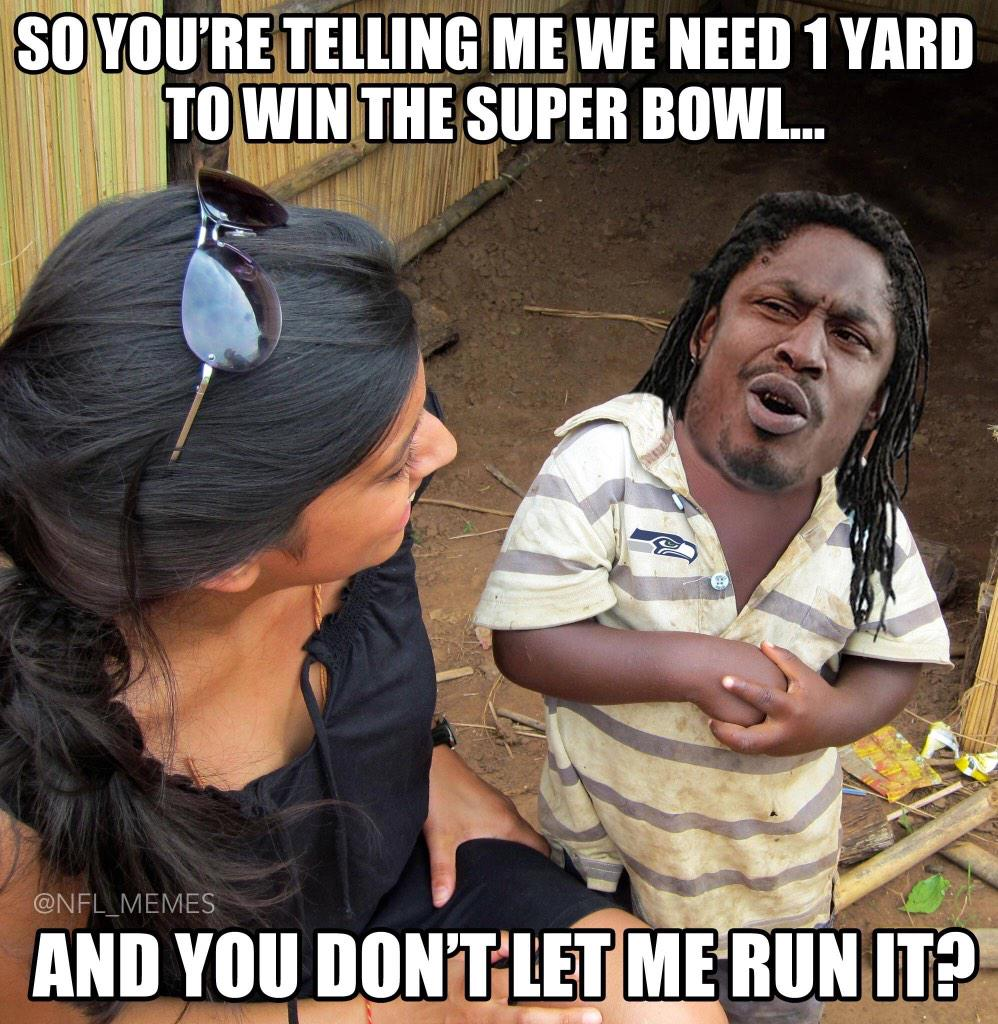 How long will this go on? RT @NFL_Memes: Marshawn Lynch Be Like.. http://t.co/AL226uePXF