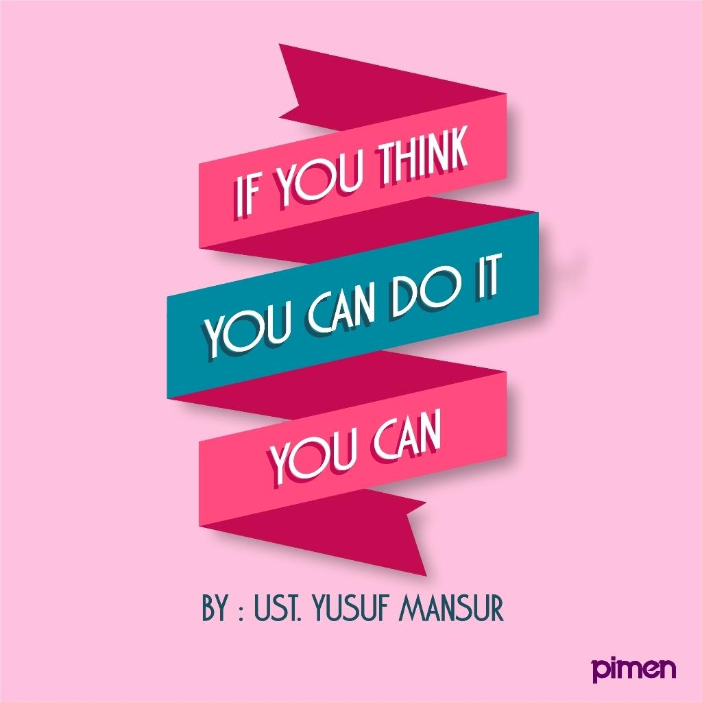 Portofolio pimen   if you think you can do it you can. By Ust. Yusuf Mansur #pimendesign #uym #ym #ustyusufmansur pic.twitter.com/W2MM73eYj6