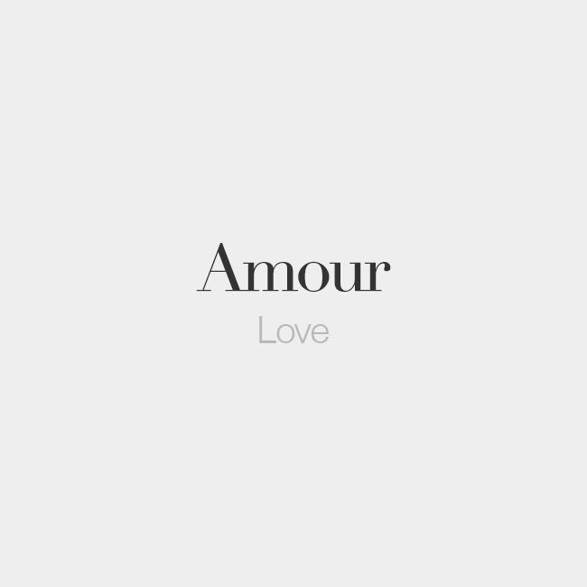 French Words On Twitter Quot Amour Masculine Word Love